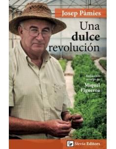 """Libro """"Una Dulce Revolución"""" de Josep Pàmies"""