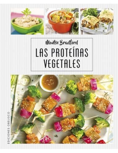 Las proteínas vegetales, de Montse Bradford