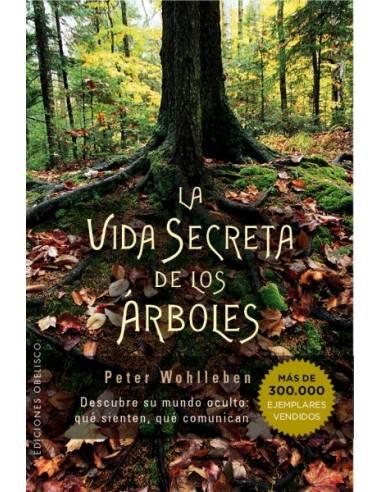 La vida secreta de los árboles, de Peter wohlleben