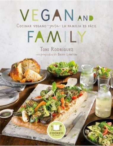 Vegan and Family, (Cocinar vegano para la familia es fácil), de Lawton, Becky y Rodríguez, Toni